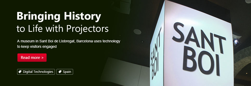 Bringing History to Life with Projectors. A museum in Sant Boi de Llobregat, Barcelona uses technology to keep visitors engaged.