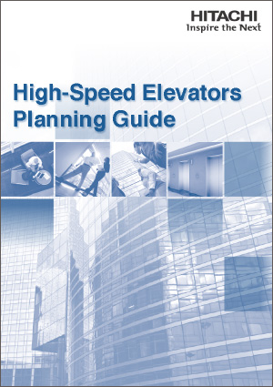 High-Speed Elevators Planning Guide