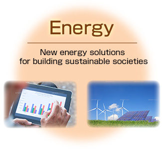 Energy: New energy solutions for building sustainable societies