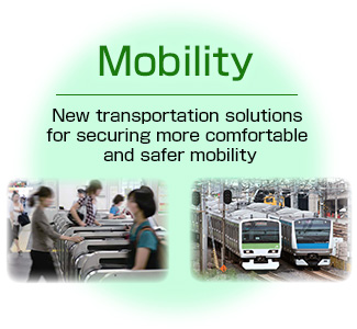 Mobility: New transportation solutions for securing more comfortable and safer mobility