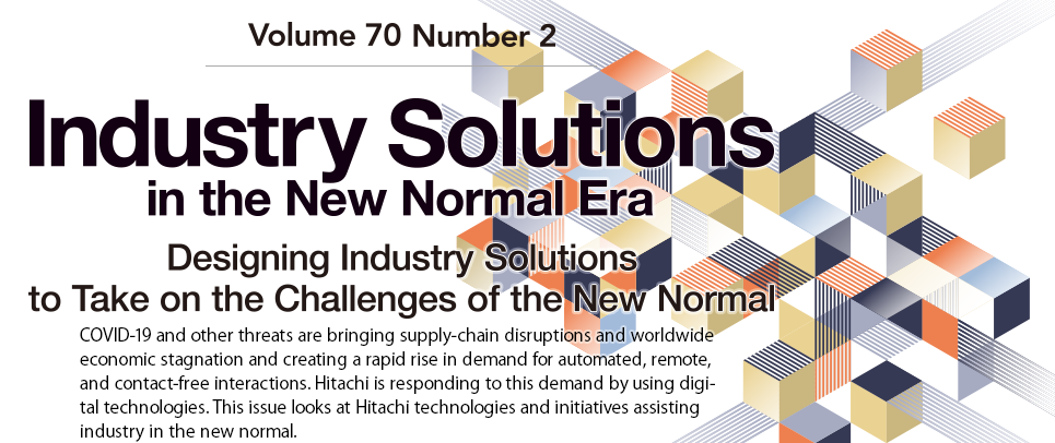Industry Solutions in the New Normal Era : Designing Industry Solutions to Take on the Challenges of the New Normal