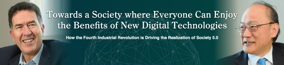 Towards a Society where Everyone Can Enjoy the Benefits of New Digital Technologies-How the Fourth Industrial Revolution is Driving the Realization of Society 5.0